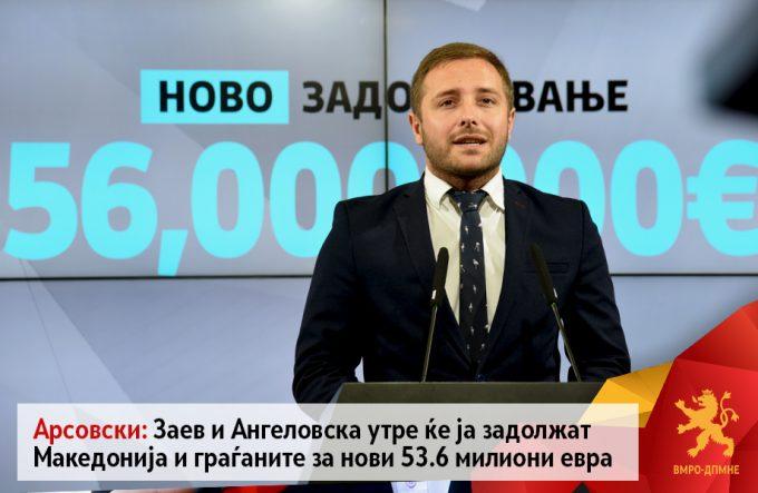 (ВИДЕО) Арсовски: Заев и Ангеловска утре ќе ја задолжат Македонија и граѓаните за нови 53.6 милиони евра