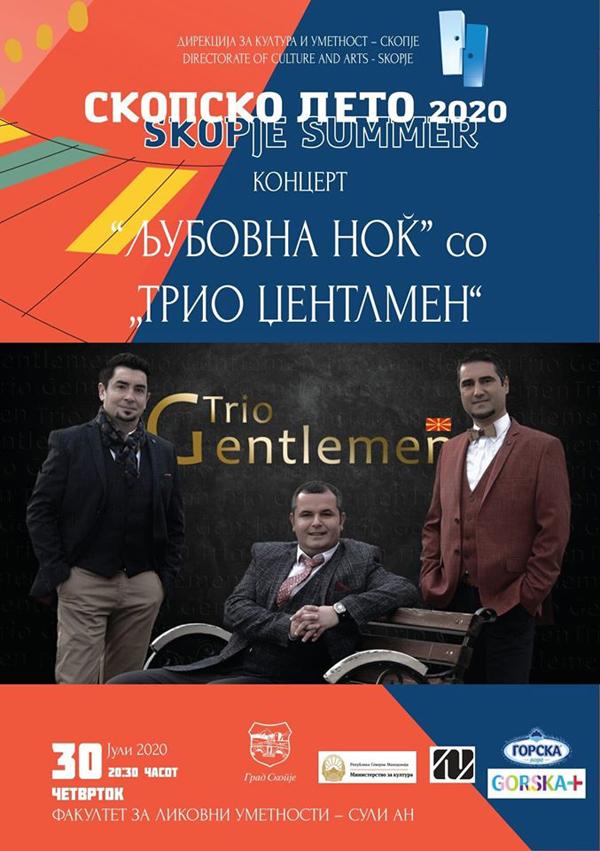 """Скопско лето"": Целовечерен концерт на Трио Џентлмен насловен ""Љубовна ноќ"""